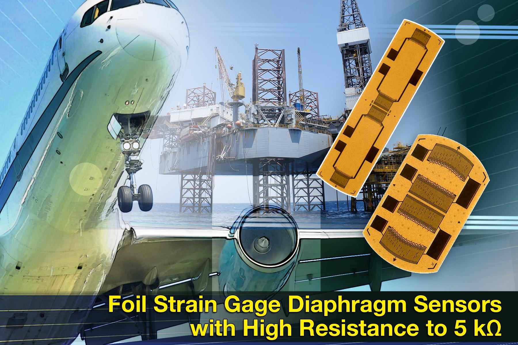 Foil Strain Gage Diaphragm Sensors Offer High Resistance To 5 kΩ