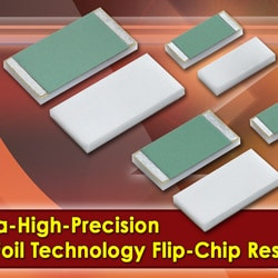 New flip-chip resistors offer ultra-stable performance and improved ruggedness