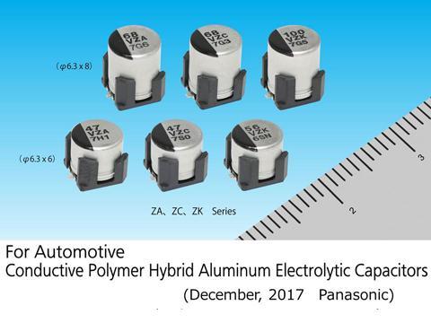 Panasonic Commercializes an Automotive, High Vibration Acceleration-Resistant, Conductive-Polymer Hybrid Aluminum Electrolytic Capacitor