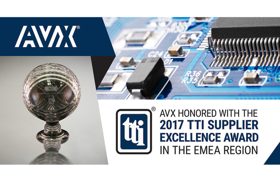 AVX Honored with 2017 TTI Supplier Excellence Award in the EMEA