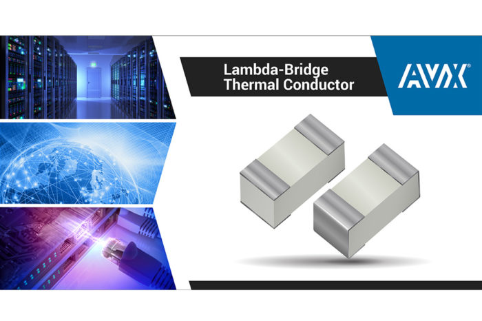 AVX Introduces New Lambda-Bridge Thermal Conductors
