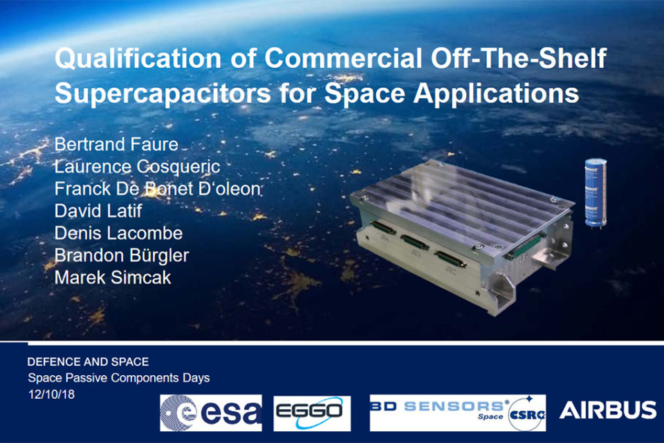 Qualification of COTS Supercapacitors for Space Applications