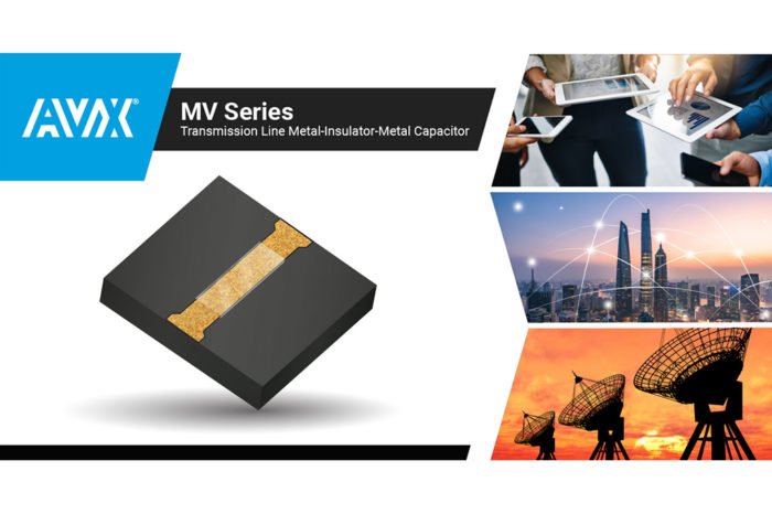 AVX Releases New Ultra-Miniature, Thin-Film Transmission Line Capacitors for High-Performance Microwave & RF Applications