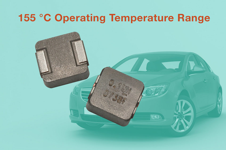 Vishay Automotive Grade Inductor Offers Operating Temperature to +155°C for Under the Hood Applications
