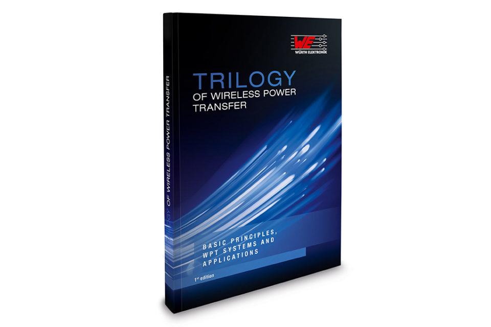 Würth Elektronik eiSos presents its Trilogy of Wireless Power Transfer