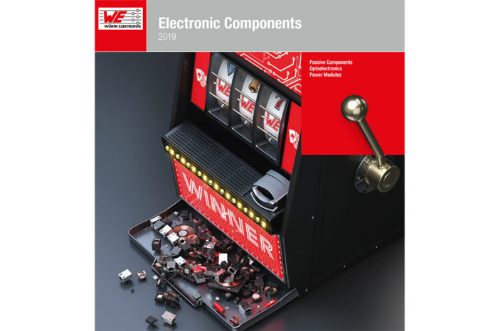 Würth Elektronik Electronic Components Releases New Passive Components, Optoelectronics and Power Modules 2019 Catalog