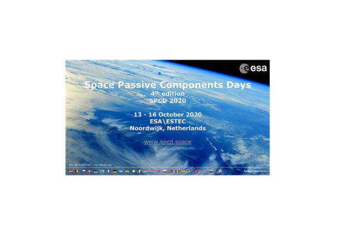 ESA Announces 4th Space Passive Component Days - SPCD 2020