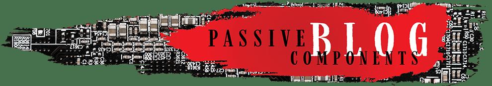 Passive Components Blog
