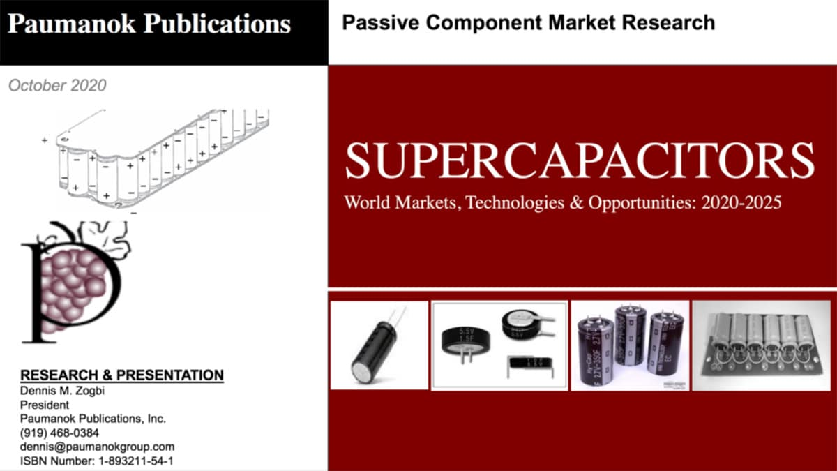 Paumanok Releases SUPERCAPACITORS World Markets, Technologies & Opportunities: 2020-2025