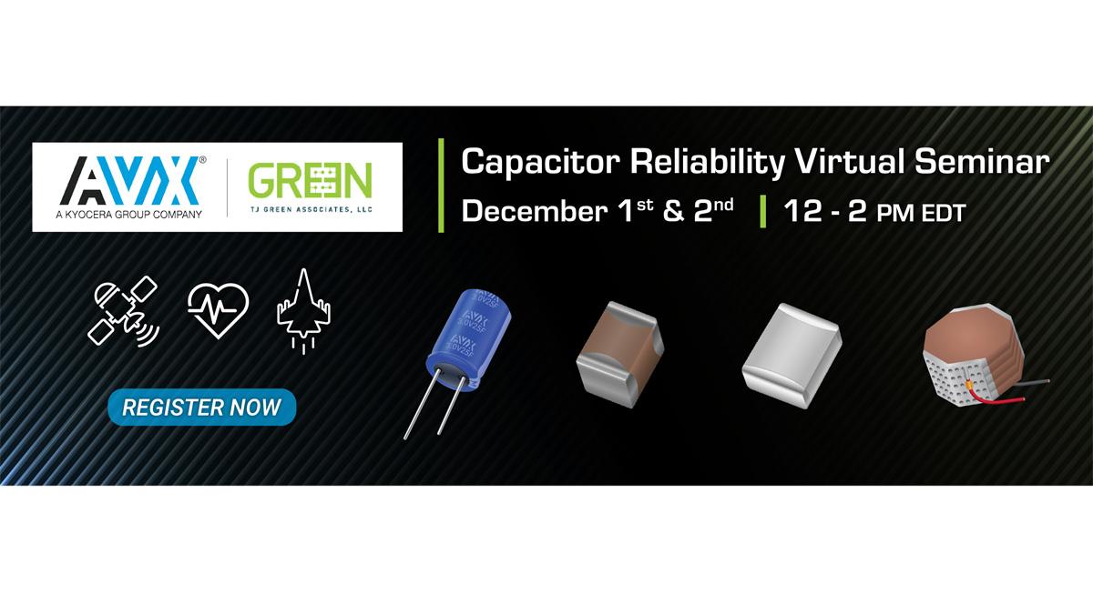 Capacitor Reliability Virtual Seminar