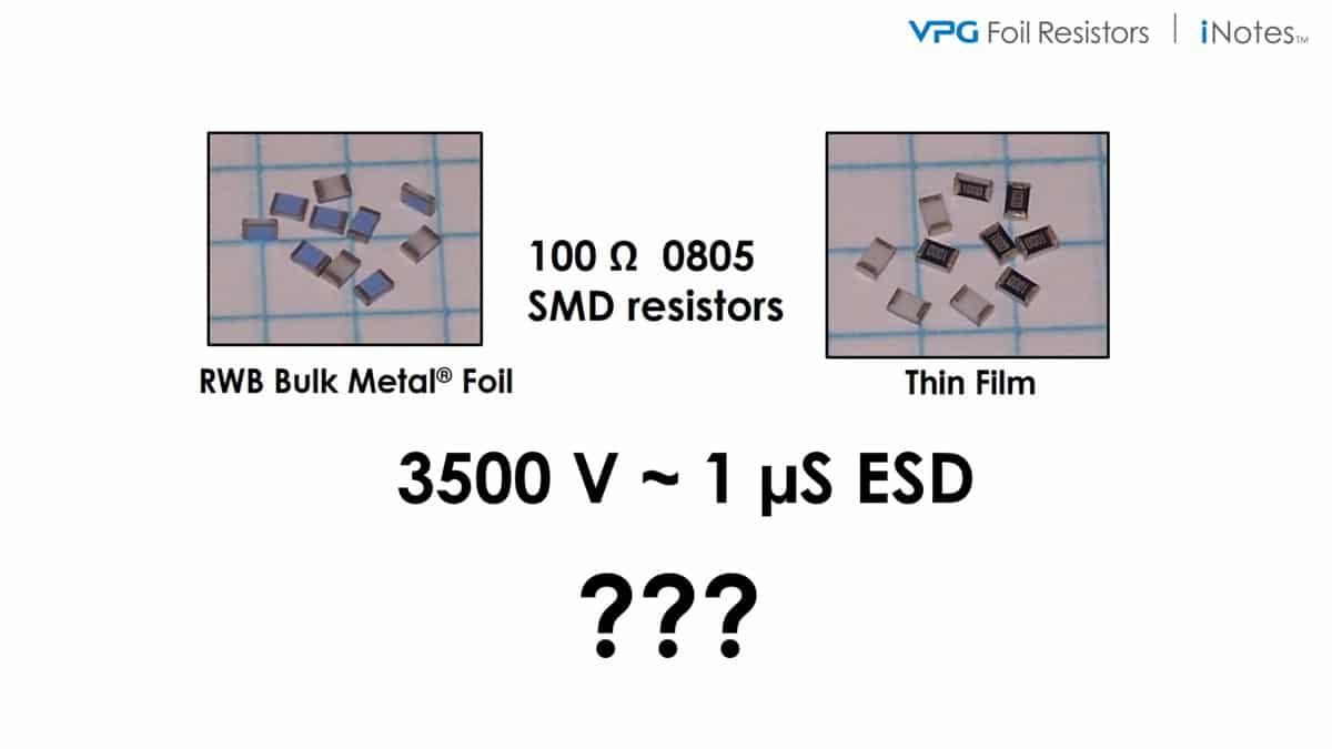 Demonstration of ESD Performance of Bulk Metal® Foil vs a Thin Film Resistor